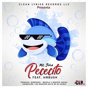 Pececito (feat. Ambush & Demencee)