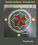 RANGOLI: INDIAN KOLAM ART - VOLUME 1 (English Edition)...