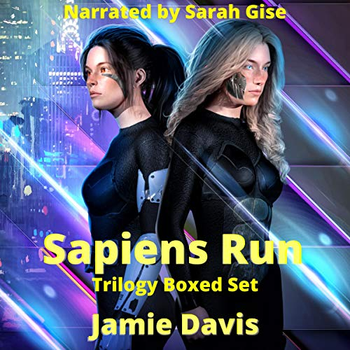 Sapiens Run Trilogy Boxed Set: A Dystopian Cyber Thriller Series audiobook cover art