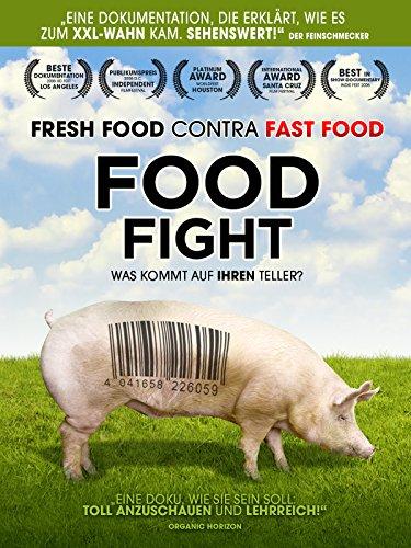 Food Fight - Was kommt auf Ihren Teller? [dt./OV]