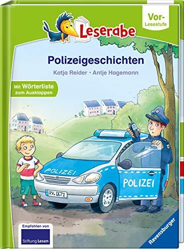 Polizeigeschichten - Leserabe ab Vorschule - Erstlesebuch für Kinder ab 5 Jahren (Leserabe – Vor-Lesestufe)