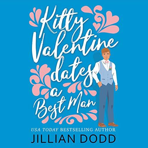 Couverture de Kitty Valentine Dates a Best Man