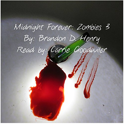 Couverture de Midnight Forever: Zombies 3