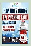 Romances Curtos em Espanhol Fácil para Iniciantes com + de 60 exercícios & Vocabulário de 200 palavras: 'O Farol no Fim do Mundo' de Júlio Verne (Aprenda espanhol): 1
