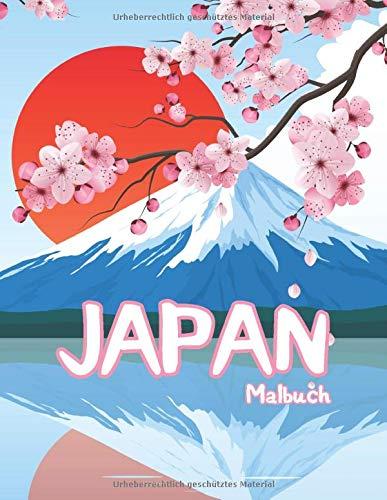 Japan Malbuch: Kreativ Meditativ Japan Ausmalbuch (Malbuch für Erwachsene, Band 10)