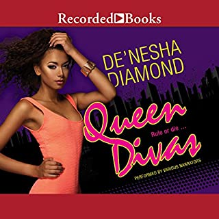 Queen Divas                   By:                                                                                                                                 De'Nesha Diamond                               Narrated by:                                                                                                                                 Soozie Cheyenne,                                                                                        Elle Cleviden,                                                                                        Danielle Collins,                   and others                 Length: 10 hrs and 31 mins     312 ratings     Overall 4.7