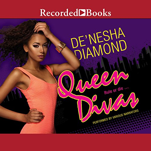 Queen Divas                   By:                                                                                                                                 De'Nesha Diamond                               Narrated by:                                                                                                                                 Soozie Cheyenne,                                                                                        Elle Cleviden,                                                                                        Danielle Collins,                   and others                 Length: 10 hrs and 31 mins     313 ratings     Overall 4.7