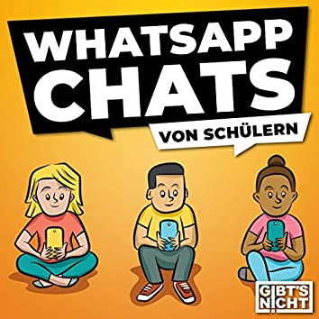 WhatsApp Chats von Schülern