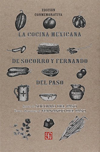 LA COCINA MEXICANA DE SOCORRO<br /> Y FERNANDO DEL PASO