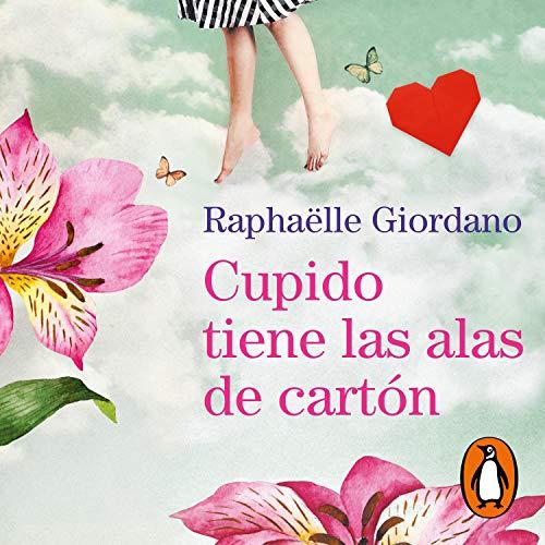 Cupido tiene las alas de cartón [Cupid Has Cardboard Wings] cover art