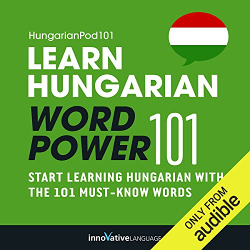 Learn Hungarian - Word Power 101 audiobook cover art