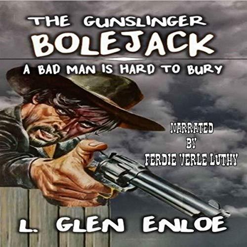 The Gunslinger Bolejack Titelbild
