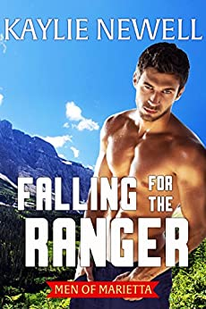 Falling for the Ranger (Men of Marietta Book 4) by [Kaylie Newell]