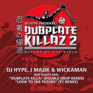Dubplate Killa (Remix) / Look to the Future (TC Remix)