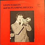Leon Oakley & His Flaming Deuces [Vinyl]