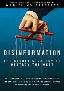 Disinformation: The Secret Strategy to Destroy the West: The True Story of a Soviet Bloc Spy Chief Who Left