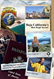 Passport to Adventure: Baja California's Best Kept Secret!