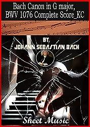 Bach Canon in G major Sheet Music book by John Sebastian Bach: Complete Music Score (English Edition)