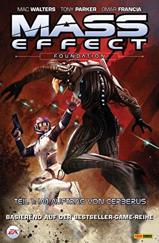 Mass Effect Band 5 - Foundation 1 - Im Auftrag von Cerberus