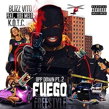 Opp Down, Pt.2 (Fuego Freestyle)