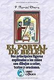 EL PORTAL DE BELÉN: Sus principales figuras explicadas a los niños con dibujos a color, textos y oraciones