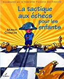 Chess tactics for children: Recommended by the French Chess Federation (FFE)