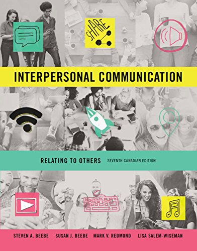Interpersonal Communication: Relating to Others, Seventh Canadian Edition,