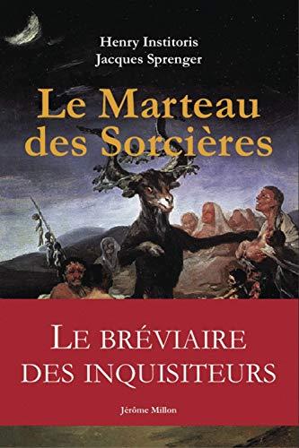 Le Marteau des sorcières : Malleus Maleficarum