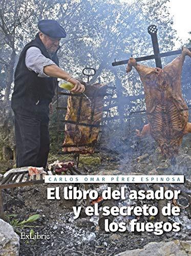 El libro del asador y el secreto de los fuegos