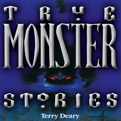 True Monster Stories audiobook cover art