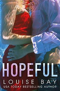 Hopeful by [Louise Bay]