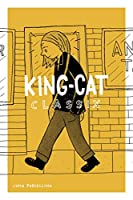King-Cat Classix: The Best of the King-cat Comics and Stories