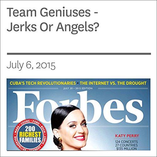 Team Geniuses - Jerks Or Angels? audiobook cover art
