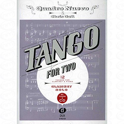 TANGO FOR TWO - arrangiert für Klarinette - mit CD [Noten/Sheetmusic] Komponist : Quadro Nuevo