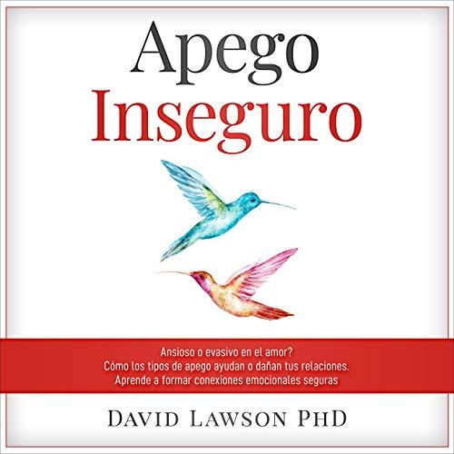 Apego Inseguro [Insecure Attachment] cover art