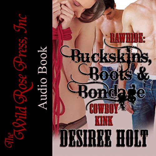 Rawhide: Buckskins, Boots & Bondage audiobook cover art