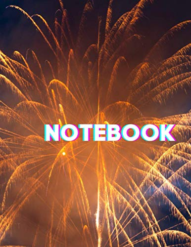 Notebook: Fireworks Composition Notebook - Large 8.5 x 11 - College Ruled 110 Pages