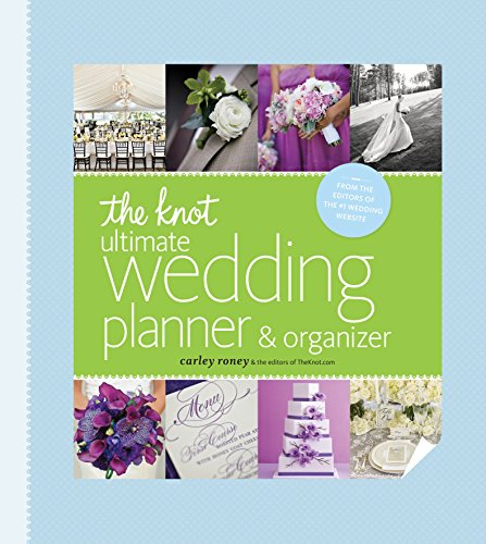 Carley Roney The Knot Ultimate Wedding Planner & Organizer