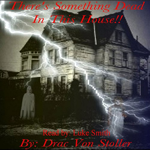 There's Something Dead in This House audiobook cover art