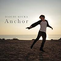 Anchor by Daichi Miura (2014-02-26)