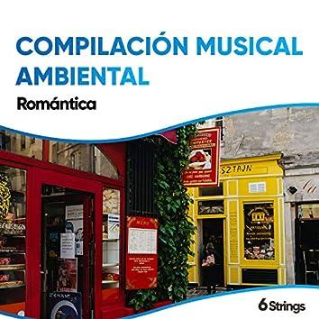 Compilación Musical Ambiental Romántica de Bossa Nova