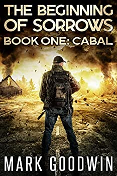 Cabal  An Apocalyptic End-Times Thriller  The Beginning of Sorrows Book 1