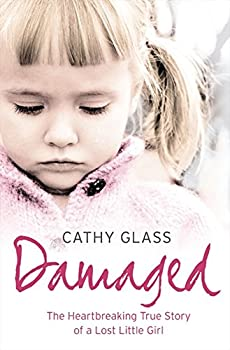 Paperback Damaged: The Heartbreaking True Story of a Forgotten Child Book