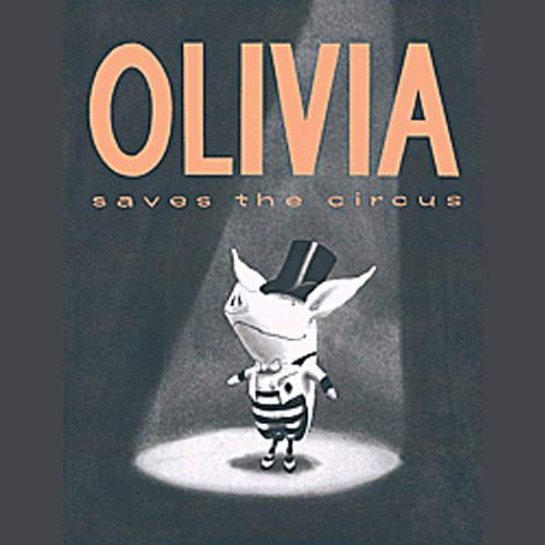 Olivia Saves the Circus audiobook cover art
