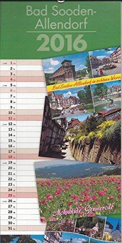 Kalender Bad Sooden-Allendorf 2016: Streifenkalender mit 12 Ansichtskarten, Motive aus Bad Sooden-Allendorf und Umgebung