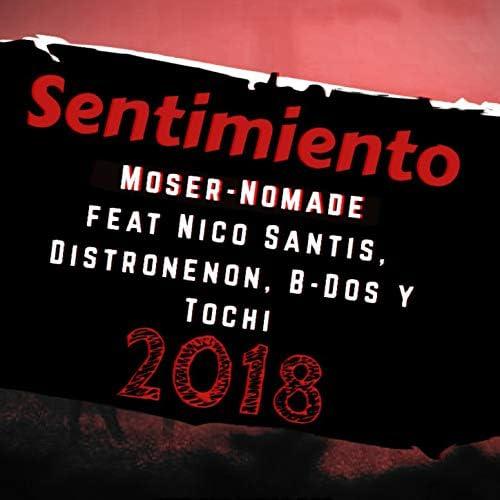Moser feat.  Nico Santis ,  Distronenon , Nomade, B-Dos &  Tochi Mc