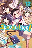 School-Live!, Vol. 12 (School-Live! (12))