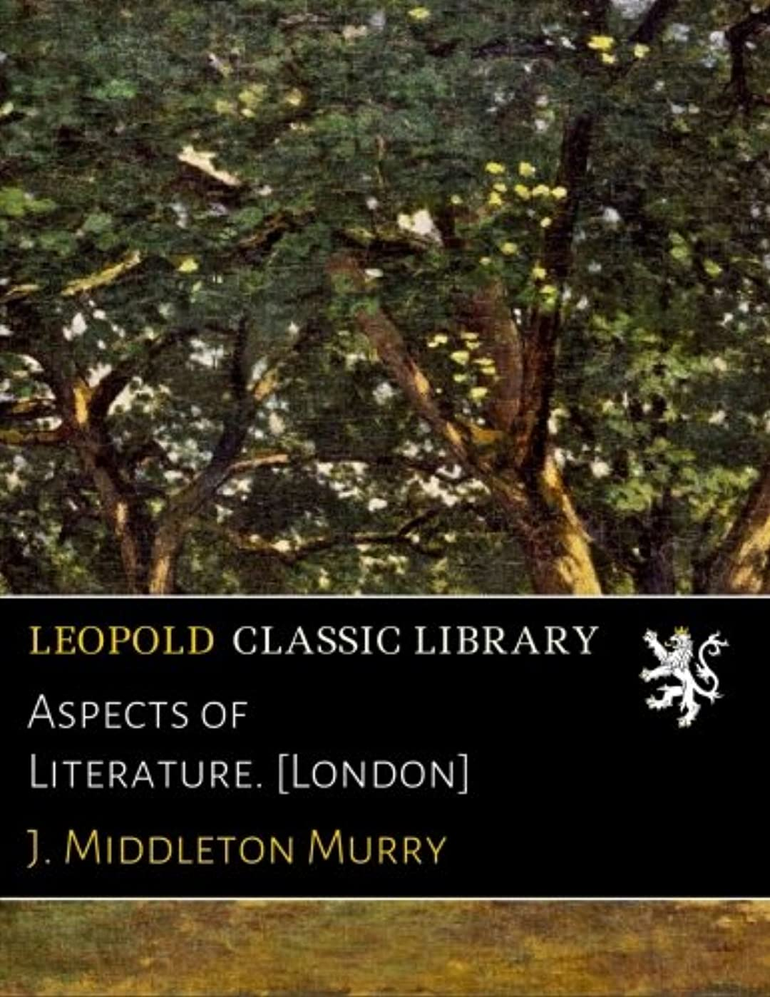 競争降伏先見の明Aspects of Literature. [London]