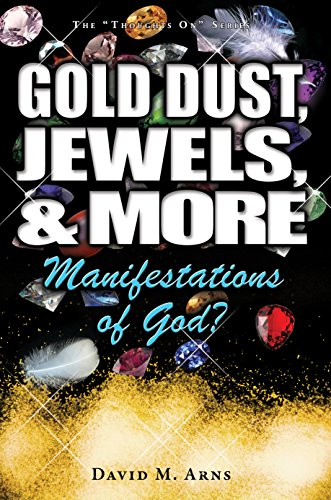Gold Dust, Jewels, and More: Manifestations of God? (Thoughts On Book 4) (English Edition)