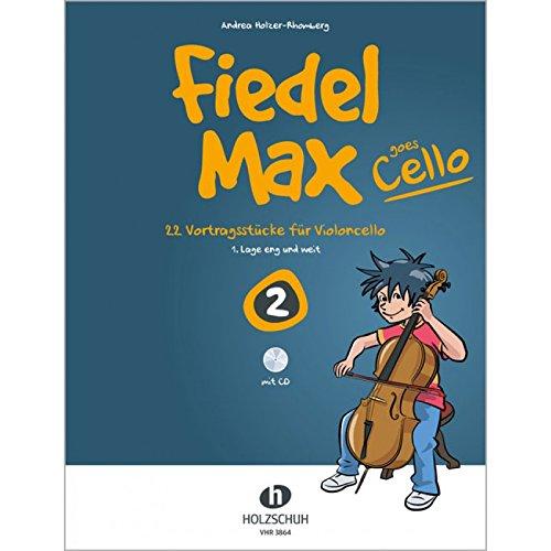 Fiedelmax goes Cello Band 2 inkl. CD -- 22 leichte Vortragsstücke für Anfänger (1. Lage eng und weit) (Noten)